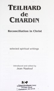 Cover of: Reconciliation in Christ: selected spiritual writings