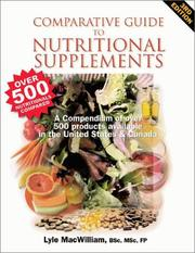 Comparative Guide to Nutritional Supplements by Lyle McWilliam