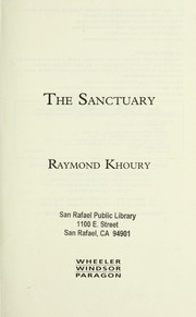 Cover of: The Sanctuary (Wheeler Large Print Book Series) | Raymond Khoury