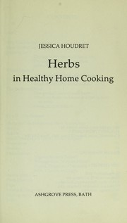 Cover of: Herbs in Healthy Home Cooking