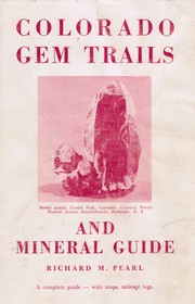 Cover of: Colorado gem trails and mineral guide. | Richard Maxwell Pearl