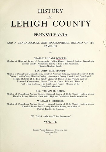 History of Lehigh county, Pennsylvania by Charles Rhoads Roberts