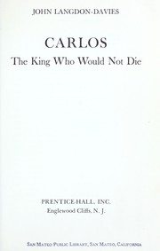 Cover of: Carlos, the king who would not die |