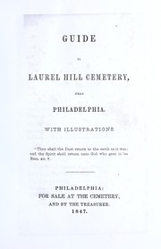 Guide to Laurel Hill Cemetery, near Philadelphia, with illustrations by Conger Sherman