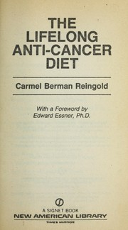 Cover of: The lifelong anti-cancer diet