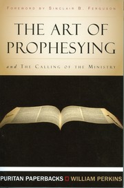 Cover of: The art of prophesying | Perkins, William