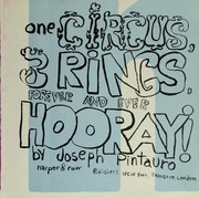 Cover of: One circus, 3 rings, forever and ever, hooray!