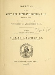 Cover of: Journal of the Very Rev. Rowland Davies ... from March 8, 1688-9, to September 29, 1690