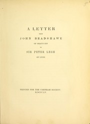 Cover of: A letter from John Bradshawe of Gray's Inn to Sir Peter Legh of Lyme