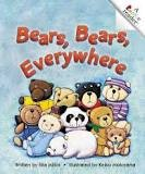 Bears, Bears, Everywhere (Rookie Readers)