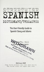 Cover of: Streetwise Spanish dictionary/thesaurus | Mary McVey Gill