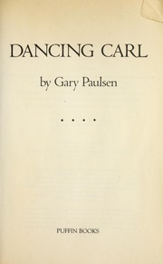 Cover of: Dancing Carl | Gary Paulsen