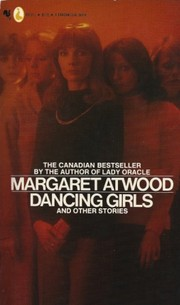 Cover of: Dancing girls and other stories | Margaret Atwood