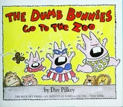 Cover of: The Dumb Bunnies go to the zoo | Dav Pilkey