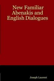 Cover of: New Familiar Abenakis and English Dialogues | Joseph Laurent