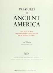Cover of: Treasures of ancient America: the arts of the pre-Columbian civilizations from Mexico to Peru