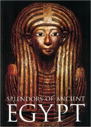 Splendors of ancient Egypt by William H. Peck