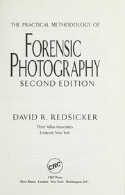 Cover of: The practical methodology of forensic photography
