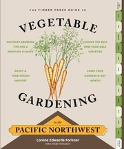 Cover of: The Timber Press guide to vegetable gardening | Lorene Edwards Forkner