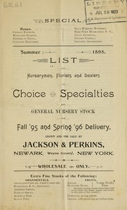 Cover of: Summer 1895 list for nurserymen, florists and dealers of choice specialties and general nursery stock for fall '95 and spring '96 delivery