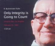 Cover of: Only Integrity Is Going to Count