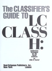 Cover of: The classifier's guide to LC class H | Lillie D. Caster