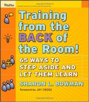 Cover of: Training from the back of the room! | Sharon L. Bowman