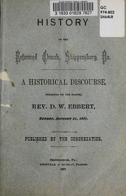 History of the Reformed Church, Shippensburg, Pa by D. W. Ebbert