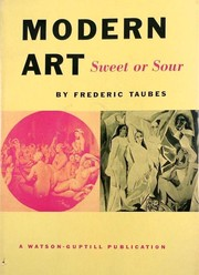 Cover of: Modern art, sweet or sour