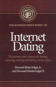 Cover of: The Ultimate Man's Guide to Internet Dating