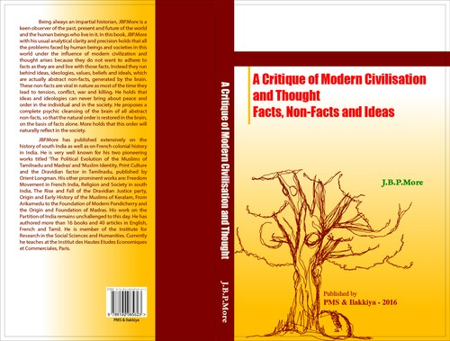 A Critique of Modern Civilisation and Thought by J.B.P.More
