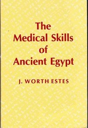 Cover of: The Medical Skills of Ancient Egypt |