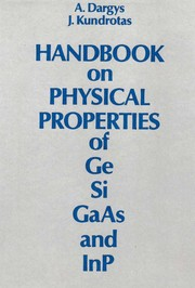 Cover of: Handbook on physical properties of Ge, Si, GaAs and InP