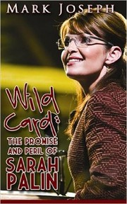 Cover of: Wild Card: The Promise and Peril of Sarah Palin |