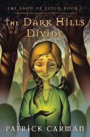 Cover of: The Land of Elyon, Book I: The Dark Hills Divide (Land of Elyon)