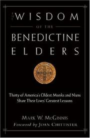 Cover of: The Wisdom of the Benedictine Elders
