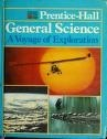 Cover of: Prentice-Hall General Science: A Voyage of Exploration