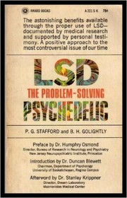 Cover of: LSD, the problem-solving psychedelic | Peter G. Stafford