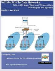Cover of: Introduction To Data Networks, Pdn, Lan, Man, Wan, And Wireless Data, Technologies And Systems