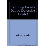 Cover of: Catching Crooks | A. Wilkes