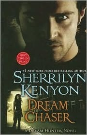 Cover of: Dream Chaser | Sherrilyn Kenyon