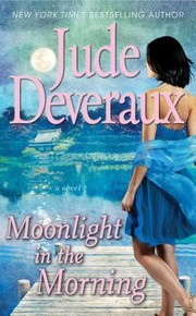 Cover of: Moonlight in the Morning | Jude Deveraux