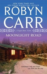 Cover of: Moonlight Road | Robyn Carr