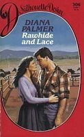 Cover of: Rawhide and Lace | Diana Palmer