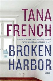 Cover of: Broken Harbor | Tana French