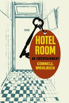 Hotel Room by Cornell Woolrich