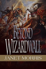 Cover of: Beyond Wizardwall | Janet Morris