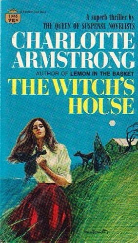 The witch's house by Charlotte Armstrong