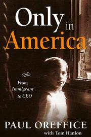 Cover of: Only in America | Paul Oreffice