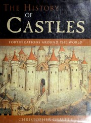 Cover of: The history of castles: fortifications around the world